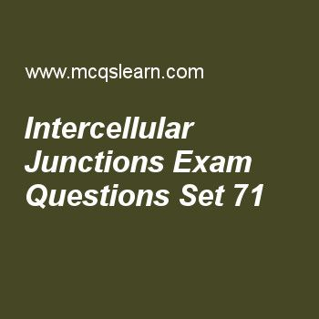 Practice test on intercellular junctions, MCAT quiz 71 online. Practice intercellular junctions test with answers. Practice online quiz to test knowledge on, intercellular junctions, cdna generation, transfer and ribosomal rna, mechanism of transcription worksheets. Free intercellular junctions test has multiple choice questions as junction that prevents two cell compartments from mixing is, answers key with choices as gap junction, desmosomes, tight junction and cell junction to test ..