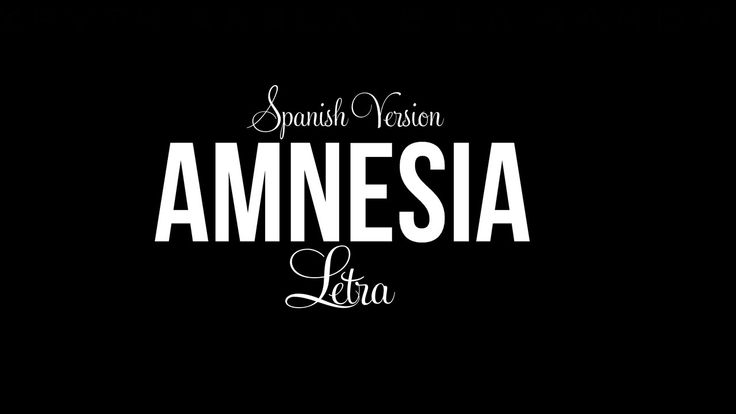 Amnesia (spanish version) - Kevin Karla & La Banda (Letra)