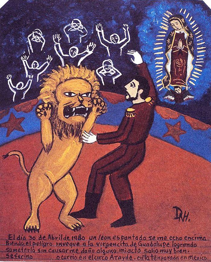 30 апреля 1980 года испугавшийся лев набросился на меня. В этот опасный миг я взмолился Деве Гваделупской, и мне удалось укротить зверя так, что он не причинил мне никакого вреда. Всё обошлось.    Сеферино. Цирке «Атайде», Мехико.