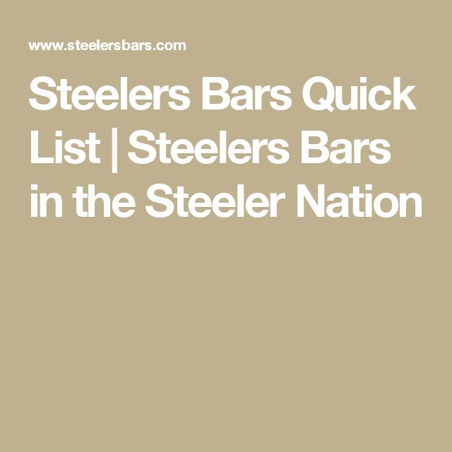 Steelers Bars Quick List | Steelers Bars in the Steeler Nation
