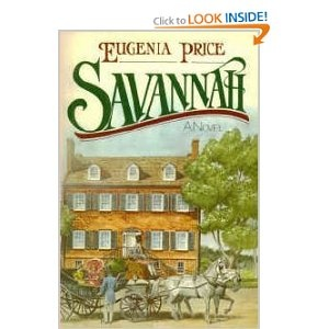 Savannah by Eugenia Price. I read this almost 20 years ago (yikes!) and am reading again this summer. Just love this book ...