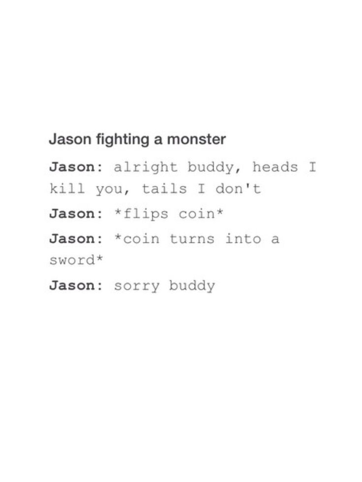 yay for Jason! I like him a lot more after BOO. I was really scared he was gonna die after he got stabbed...