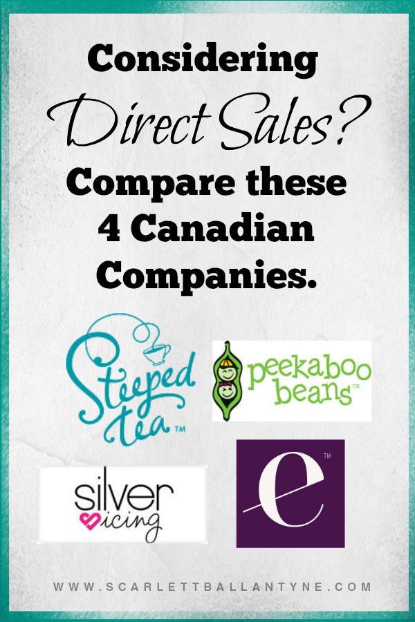 direct sales comparisons, scarlett, that mom hustle, canadian direct sales companies, peekaboo beans, silver icing, steeped tea, epicure