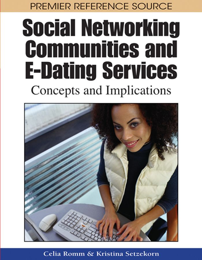 I'm selling Social Networking Communities and E-Dating Services: Concepts and Implications - $50.00 #onselz