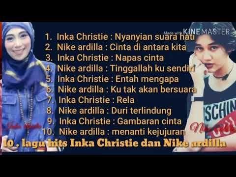 Nike Ardila Inka Christie 10 Lagu Inka Christie Dan Nike Ardilla Lagu Kenangan Youtube Kenangan Lagu Instrumen Musik