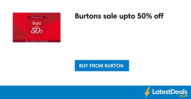 Burtons sale upto 50% off