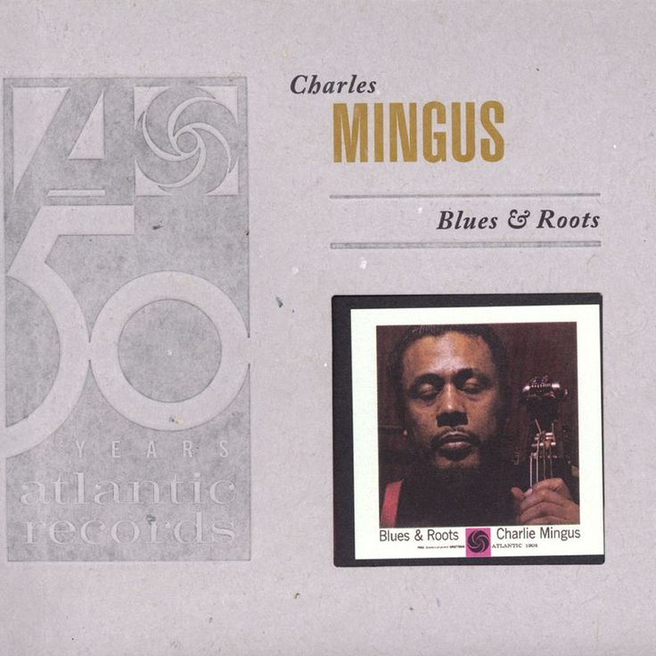 Cryin' Blues by Charles Mingus - Blues & Roots