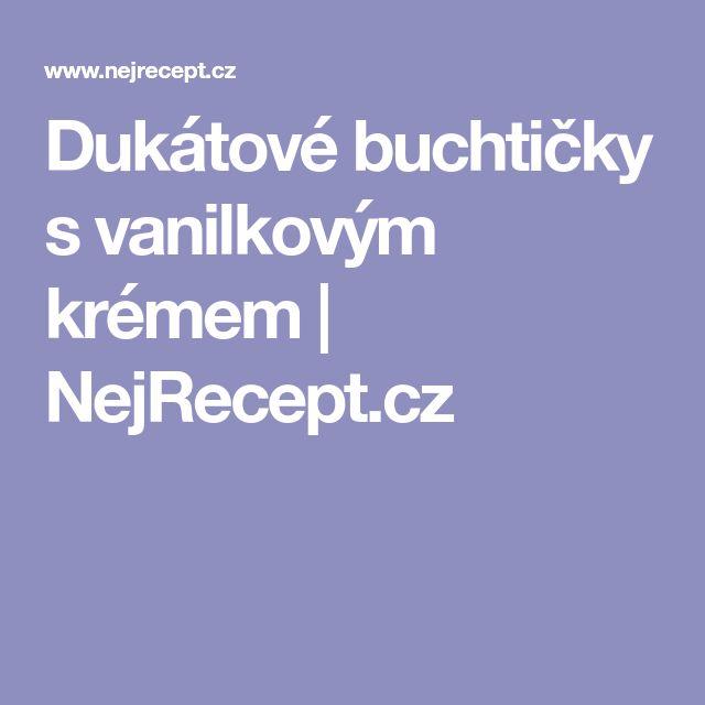 Dukátové buchtičky s vanilkovým krémem   NejRecept.cz