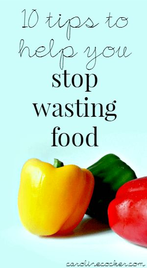 10 tips to help you reduce food waste