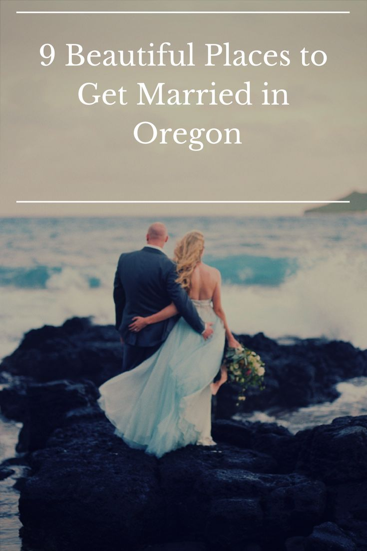 9 beautiful places to get married in Oregon