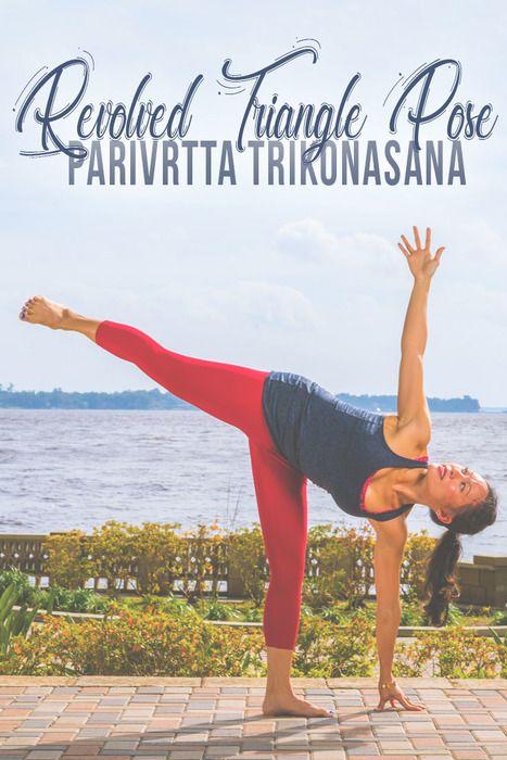 f7ffce7c89bb6 Revolved Triangle Pose – Parivrtta Trikonasana   Yoga   Triangle ...