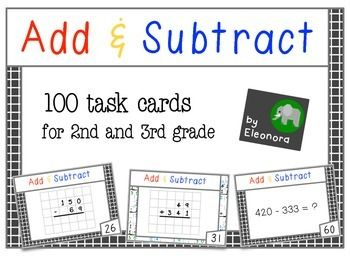 Add & Subtract in columns - 100 task cards ready to go with included answer sheets