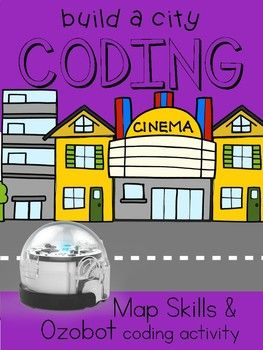 Build a City  Ozobot Coding   Map skills  Activities and Students