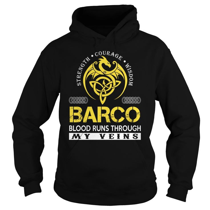 Strength Courage Wisdom BARCO Blood Runs Through My Veins Name Shirts #Barco