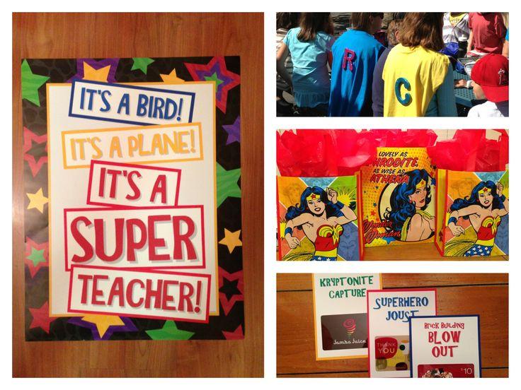 "Teacher Appreciation Superhero theme. Super ""hero ..."