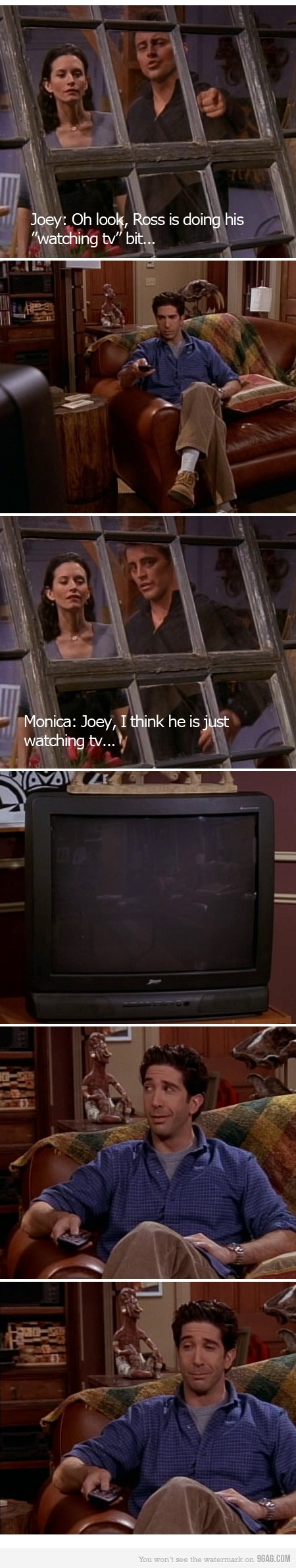 "Ross doing his ""watching tv"" bit - this was always really hilarious to me as a child.  Also realized that some remain pathetic even after adulthood."