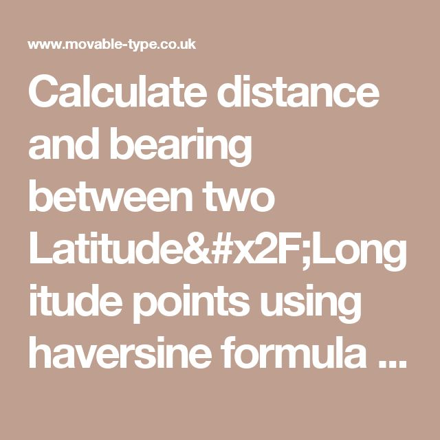 Calculate distance and bearing between two Latitude/Longitude points using haversine formula in JavaScript