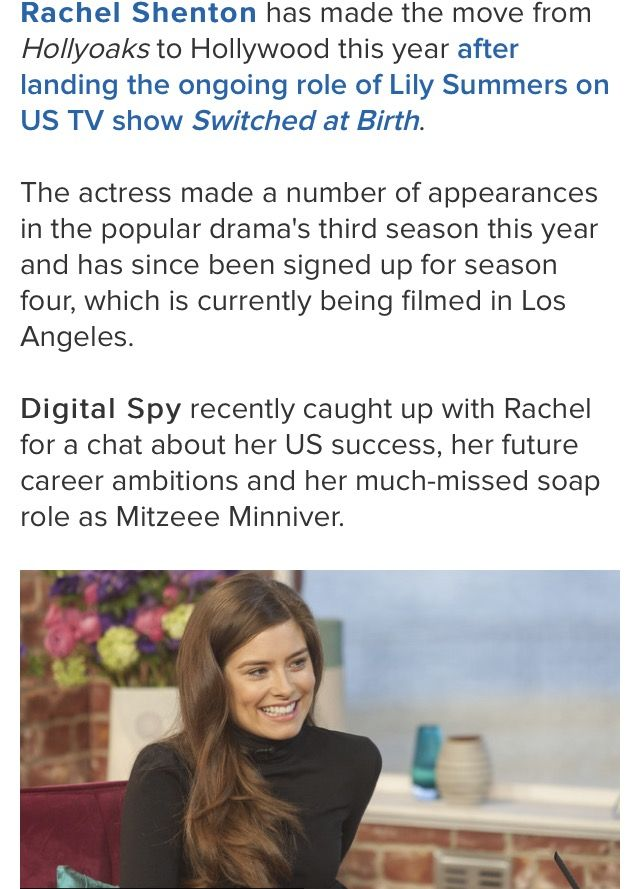 I desperately want to start watching switched at birth. I loved Rachel Shenton when she played Mitzeee in hollyoaks and the plot sounds of this show sounds very interesting.