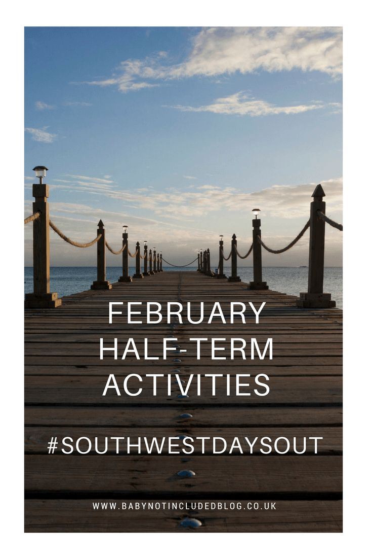 February Half Term Activities with the kids #southwestdaysout   http://www.babynotincludedblog.co.uk/southwestdaysout-february-half-term/