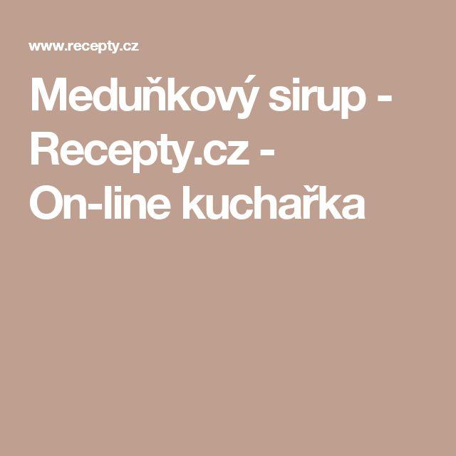 Meduňkový sirup - Recepty.cz - On-line kuchařka