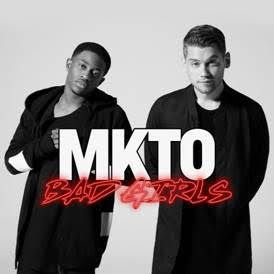SnapCacklePop: New Video Alert - MKTO - Bad Girls