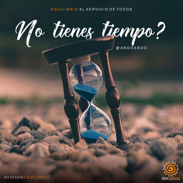 No tienes tiempo? #Anddando
