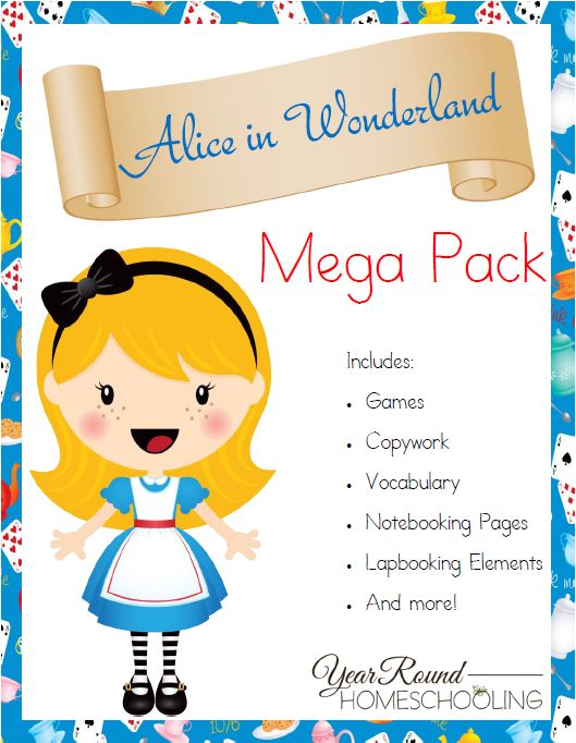 Free Alice in Wonderland Mega Pack  Download a free Alice in Wonderland Mega Pack, filled with over 100 pages of learning fun.