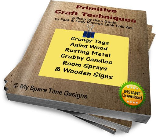 Quick and Easy Primitive Crafts   Primitive Craft Techniques eBook by MySpareTimeDesigns2 on Etsy