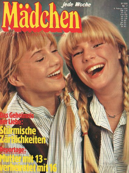 "Mädchen; my friends and I were addicted to these kinds of magazines; especially the ""Help, I have zits on my bum"" section where any kind of problem would be solved by a specialist team, hihihi!"