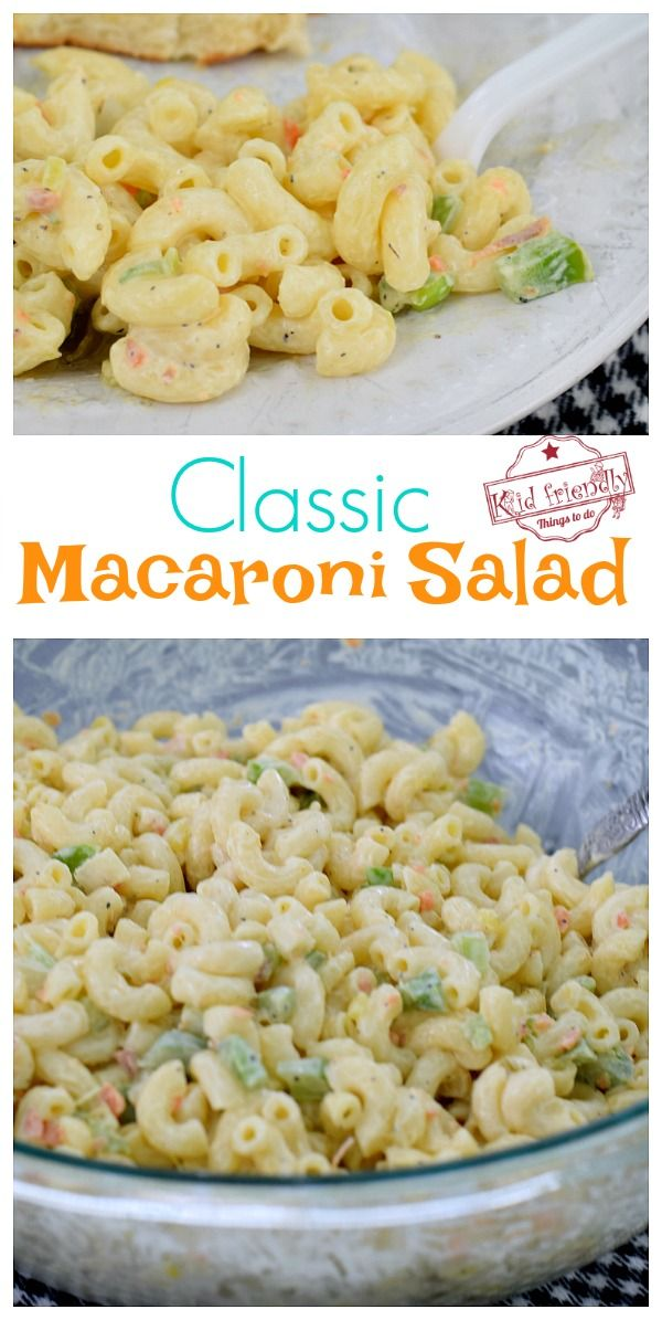 Classic Macaroni Salad {Easy}   – *The Best of Kid Friendly Things To Do