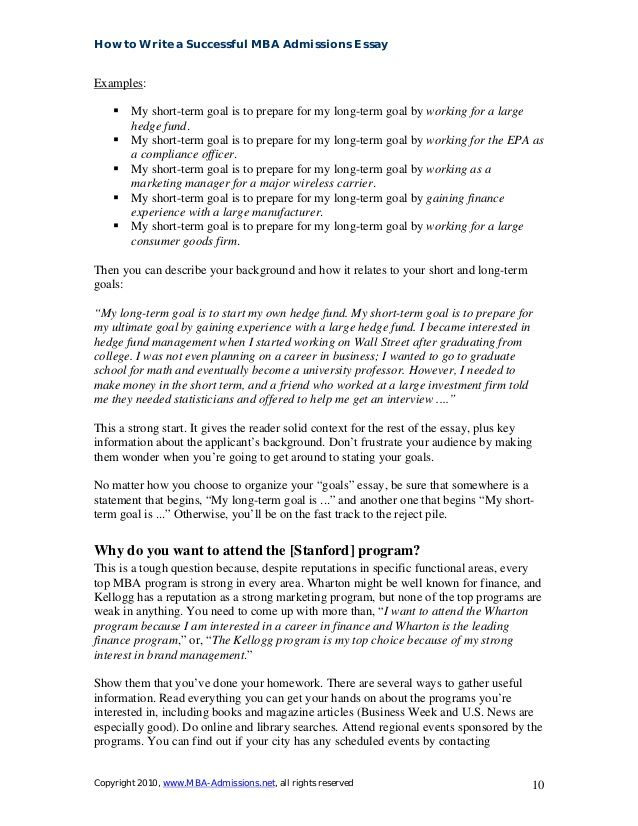 short and long term career goals essay This is because (1) you usually need to cover so much ground (career progress, short-and long-term goals, why an mba, why our school) and (2) your goals themselves need to be grounded and savvy for all that, a secondary purpose of the goals essay is to learn about you as a person—that is, the distinctive experiences, values, and traits that.