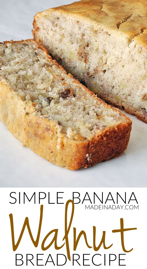 Simple Banana Nut Bread Recipe A1 Food And Drink Pinterest