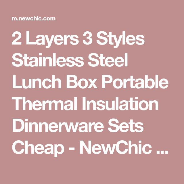 2 Layers 3 Styles Stainless Steel Lunch Box Portable Thermal Insulation Dinnerware Sets Cheap - NewChic Mobile