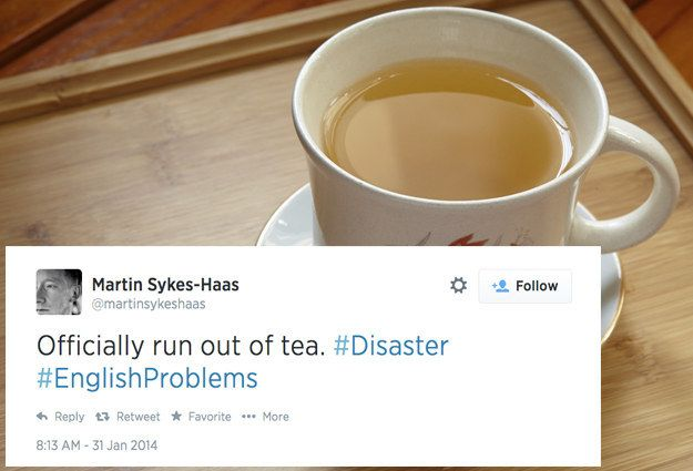 #37 = truth - 54 Agonising Problems That Prove English People Have A Love-Hate Relationship With Tea