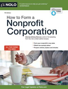 How to Form a Nonprofit Corporation (11th ed.) - by Anthony Mancuso. Start and run a nonprofit in your state with this complete guide. Get step-by-step instructions for obtaining federal 501(c)(3) tax exemption and qualifying for public charity status with the IRS. Plus, learn how to: complete an IRS tax-exemption application; prepare articles of incorporation; write the bylaws of your nonprofit. Includes all the legal forms you need.