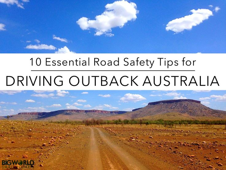If you're not lucky enough to have an Aussie show you the ropes (!!), here's 10 essential road safety tips you should know when driving Outback Australia.