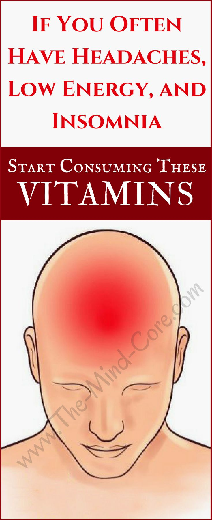 ATTENTION: Do You Often Have Headaches, Low Energy and Insomnia?! You MUST Consume These Vitamins