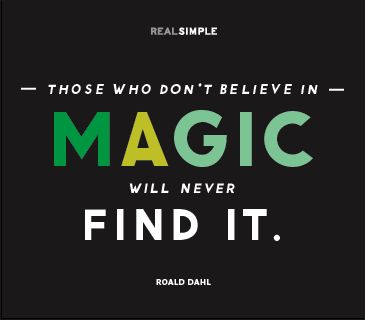 oh so true! Quote by Roald Dahl
