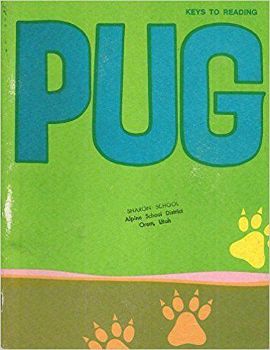 PUG: Keys to Reading (Basic Curriculum Series): Theodore L.; Creekmore, Mildred; Greenman, Harris: 9780878929054: AmazonSmile: Books