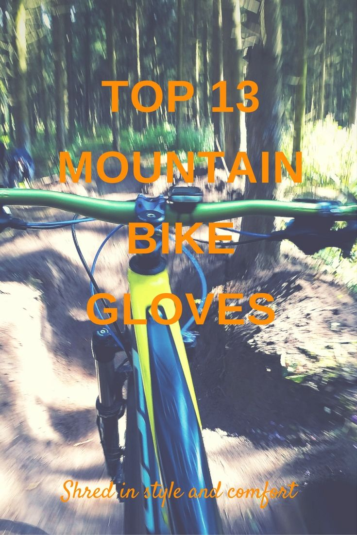 Motorcycle gloves to prevent numbness - Protect Your Digits From The Elements And Avoid Numbness With The Best Mountain Bike Gloves For