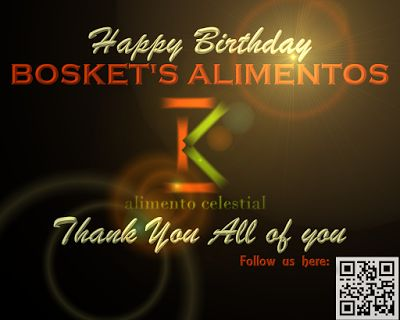 Bosket's Alimentos: HAPPY FIRST ANNIVERSARY BOSKETS ALIMENTOS