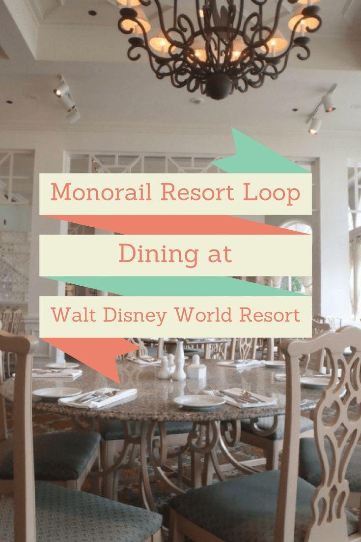 Monorail Resort Loop Dining at Walt Disney World