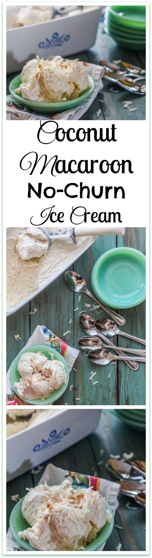 Coconut Macaroon No Churn Ice Cream