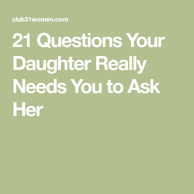 Questions to ask a boy dating your daughter