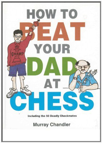 50 best preschool games images on pinterest alphabet for kids how to beat your dad at chess gambit chess by murray chandler http fandeluxe Choice Image