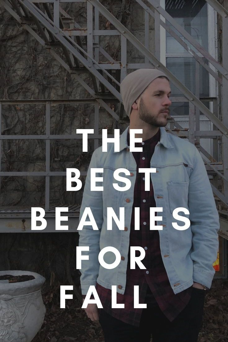 21ceaa50cc754 The Best Beanies for Fall in 2018