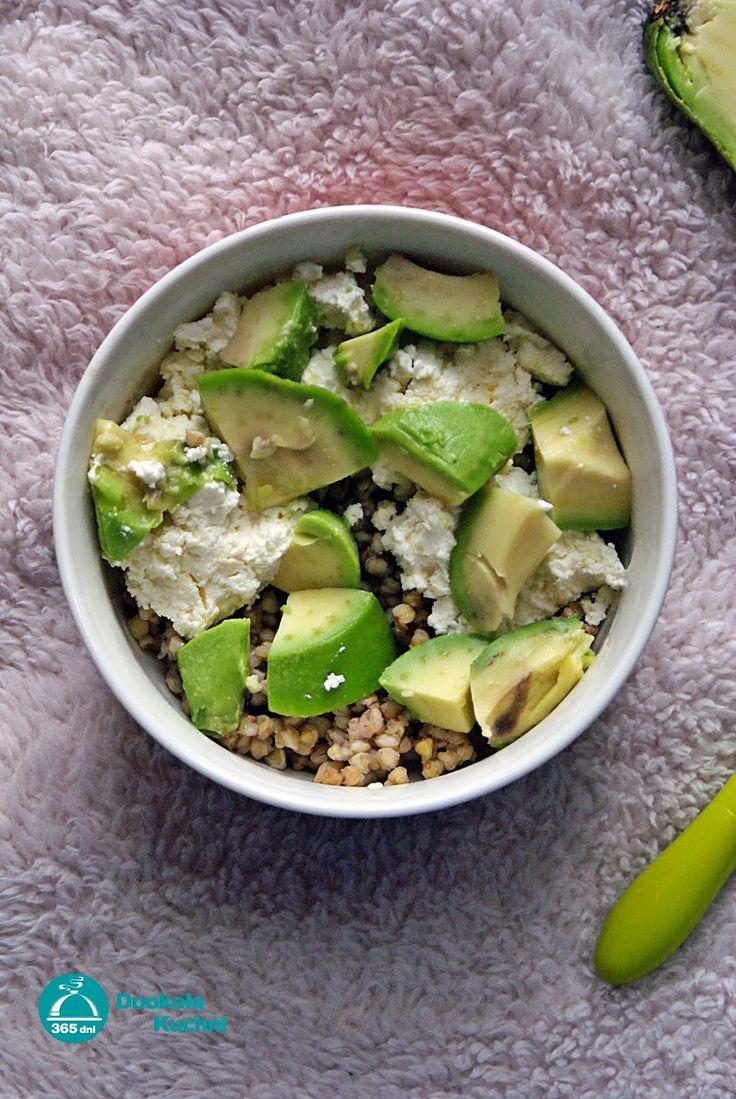 Zdrowe śniadanie - Kasza gryczana z twarogiem i awokado | 365 dni dookoła kuchni.