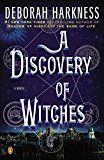 A Discovery of Witches: A Novel (All Souls Trilogy Book 1)