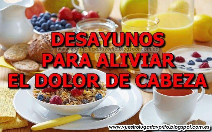 DESAYUNOS PARA ALIVIAR EL DOLOR DE CABEZA