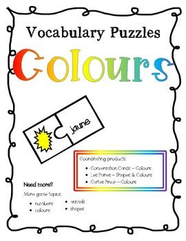 This set contains 11 full-colour puzzles (with 2 parts each) and covers the following vocabulary: Blanc noir rouge orange jaune vert bleu violet rose brun gris This product is designed to give your students the opportunity to focus on and build French vocabulary in a way that is interactive and can be done independently in a center.